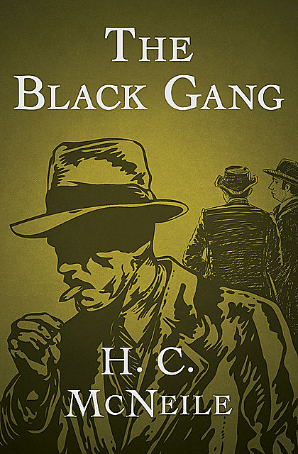 The Black Gang, H.C.McNeile