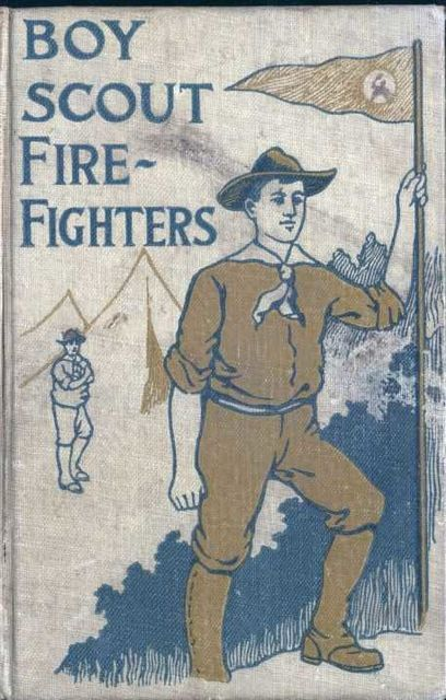 The Boy Scout Fire Fighters / or Jack Danby's Bravest Deed, Robert Maitland