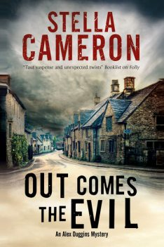 Out Comes the Evil, Stella Cameron