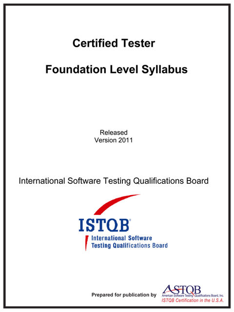 Certified Tester Foundation Level Syllabus, International Software Testing Qualifications Board
