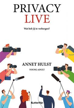 Privacy Live, Annet Hulst