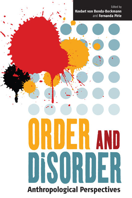 Order and Disorder, Keebet von Benda-Beckmann