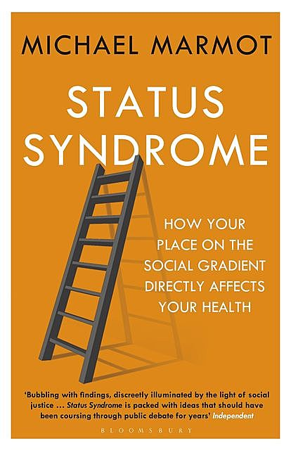 Status Syndrome, Michael Marmot