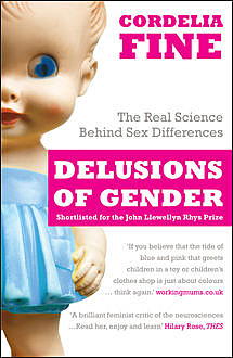 Delusions of Gender, Cordelia Fine
