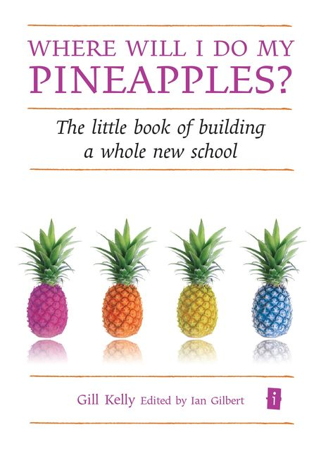 Where will I do my pineapples?, Gill Kelly