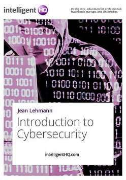 Introduction to Cybersecurity, IntelligentHQ. com