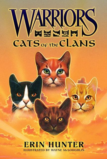 Warriors: Cats of the Clans, Erin Hunter
