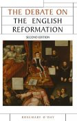 The Debate on the English Reformation, Rosemary O'Day