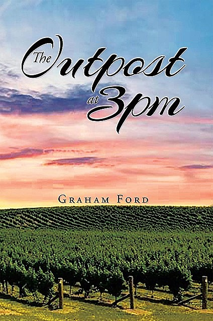 The Outpost at 3pm, Graham Ford
