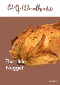 The Little Nugget, P. G. Wodehouse