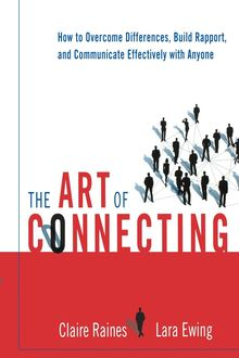 The Art of Connecting, Claire Raines, Lara EWING