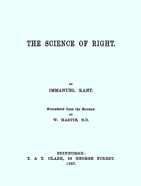 The Science of Right, Immanual Kant