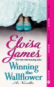 Winning the Wallflower, Eloisa James