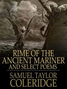 The Rime of the Ancient Mariner, Samuel Taylor Coleridge