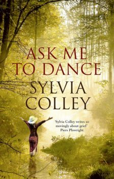 Ask Me to Dance, Sylvia Colley