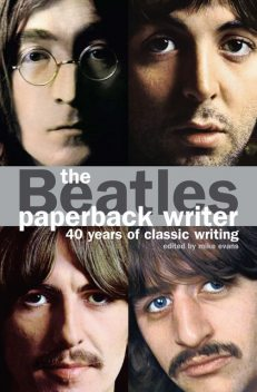 The Beatles: Paperback Writer, Mike Evans