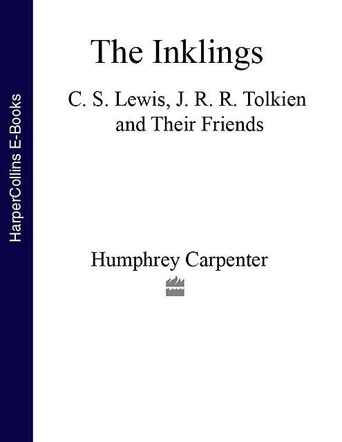 The Inklings, Humphrey Carpenter