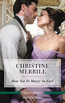 How Not To Marry An Earl, Christine Merrill