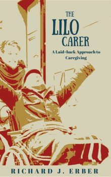Lilo Carer, Richard J Erber