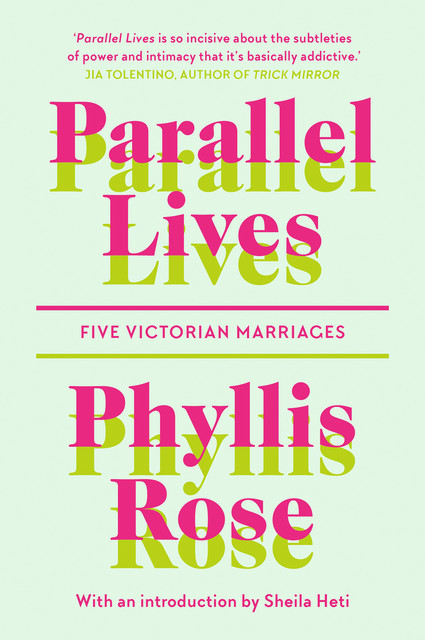 Parallel Lives, Phyllis Rose