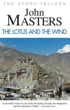 The Lotus and the Wind, John Masters