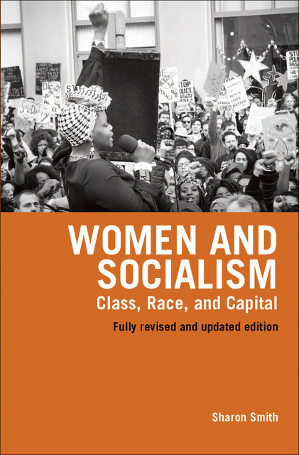 Women and Socialism, Sharon Smith