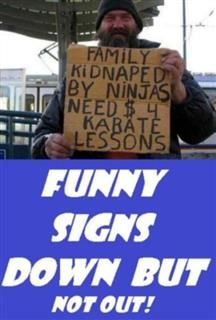 Funny Signs Down But Not Out, Humor Comedy Laugh eBooks
