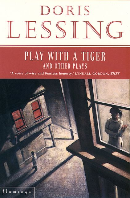 Play With a Tiger and Other Plays, Doris Lessing