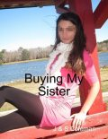 Buying My Sister, S Coleman