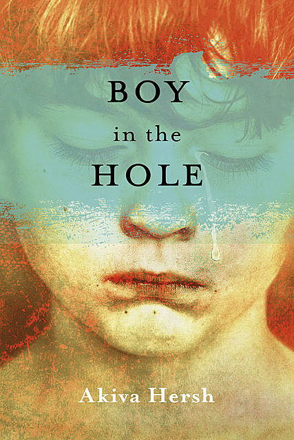 Boy in the Hole, Akiva Hersh