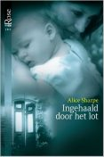 Ingehaald door het lot, Alice Sharpe