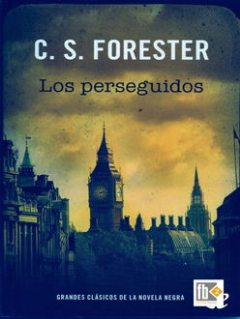 Los Perseguidos, C.S.Forester