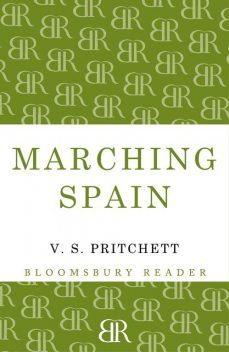 Marching Spain, V.S.Pritchett