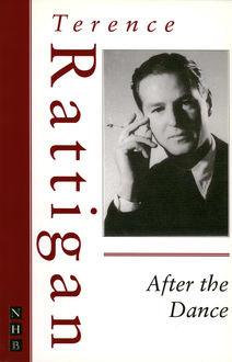 After the Dance (The Rattigan Collection), Terence Rattigan