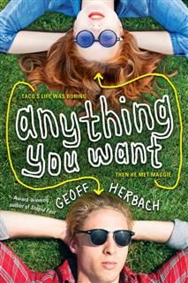 Anything You Want, Geoff Herbach