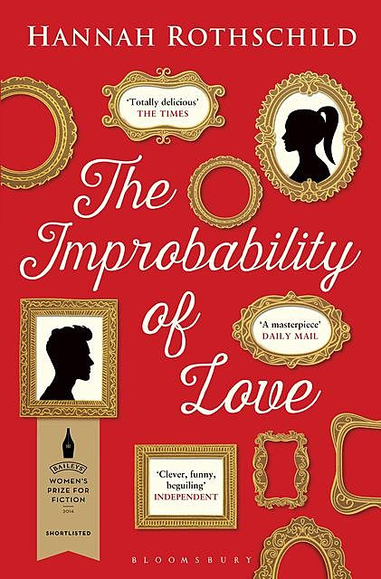 The Improbability of Love, Hannah Rothschild