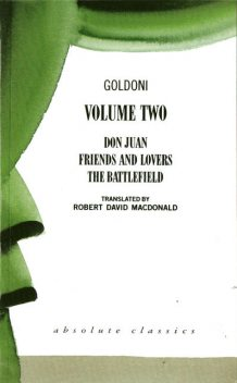 Goldoni: Volume Two, Carlo Goldoni, Robert David MacDonald