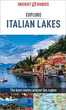 Insight Guides: Explore Italian Lakes, Insight Guides