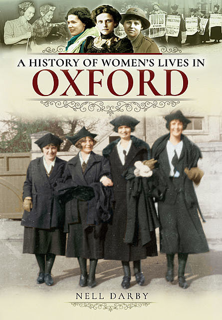 A History of Women's Lives in Oxford, Nell Darby