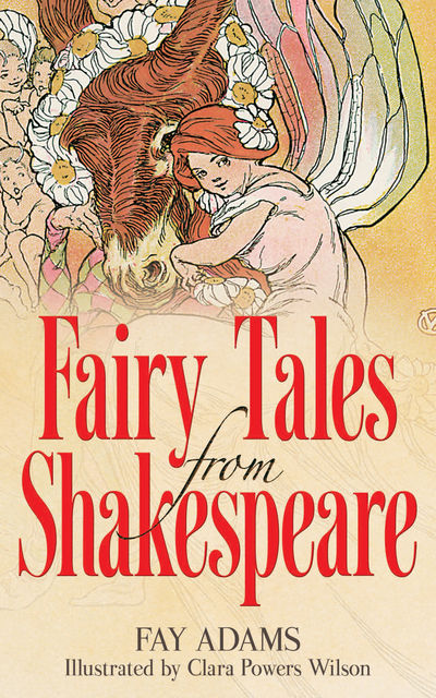 Fairy Tales from Shakespeare, Fay Adams
