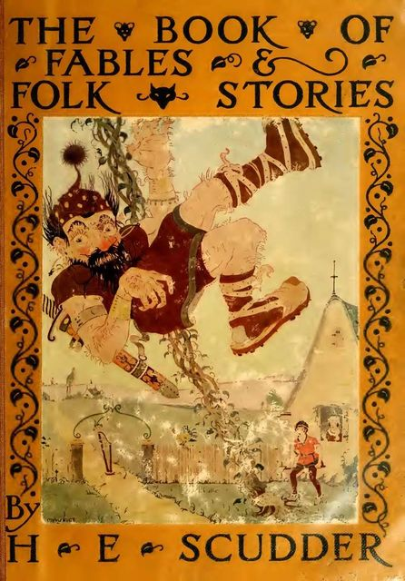 The Book of Fables and Folk Stories, Horace Elisha Scudder