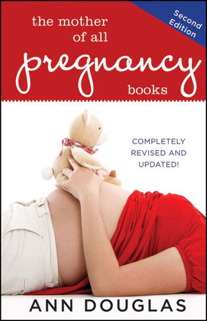 The Mother of All Pregnancy Books, Ann Douglas