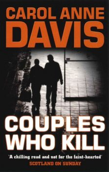 Couples Who Kill, Carol Anne Davis
