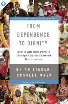 From Dependence to Dignity, Brian Fikkert, Russell Mask