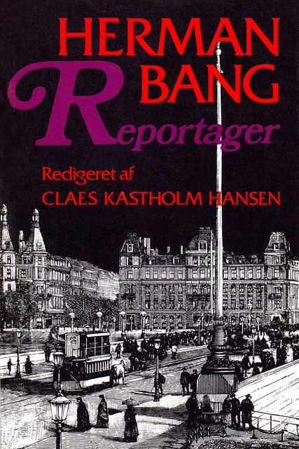 Reportager, Herman Bang