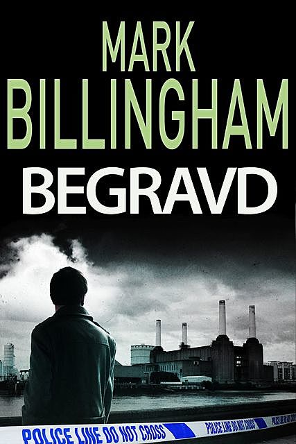 Begravd, Mark Billingham