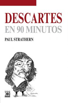Descartes en 90 minutos, Paul Strathern