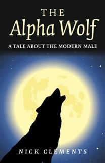 Alpha Wolf, Nick Clements