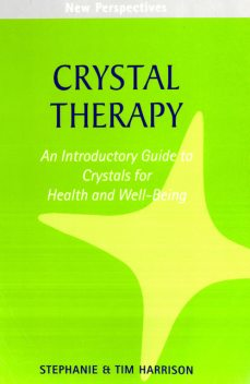Crystal Therapy, Tim Harrison