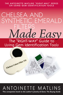 Chelsea and Synthetic Emerald Testers Made Easy, FGA, Antionette Matlins PG